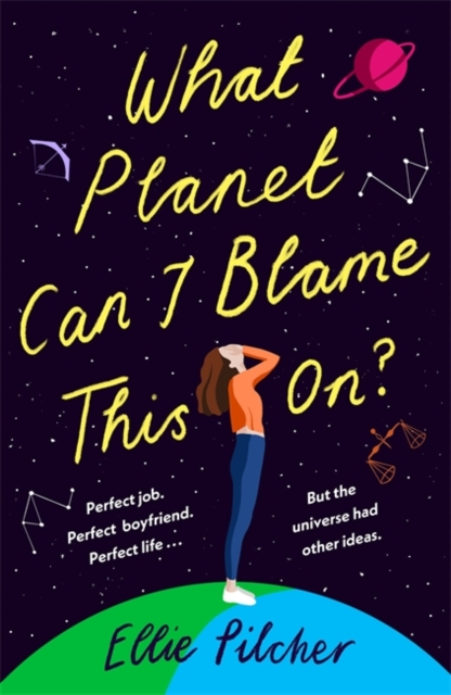 Ellie Pilcher - What Planet can I blame this on?